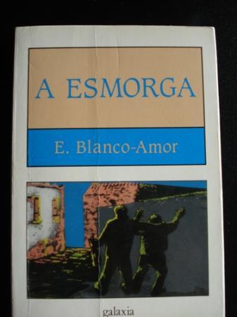 A esmorga - Blanco-Amor, Eduardo