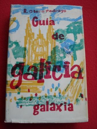 Gu�a de Galicia - Otero Pedrayo, Ram�n