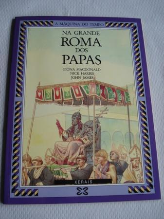 Na grande Roma dos Papas - Macdonald, Fiona e outros