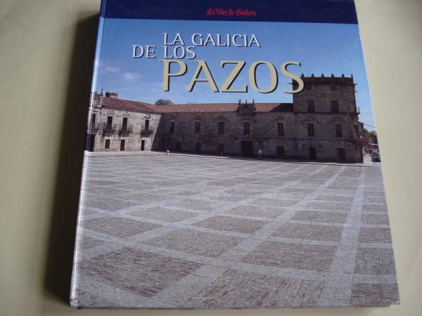 La Galicia de los pazos (Fotografías de Xurxo Lobato)