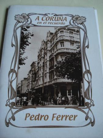 A Coruña en el recuerdo. 34 fotografías en B/N de 34 x 24 cm, en portafolio e carpeta ilustrada