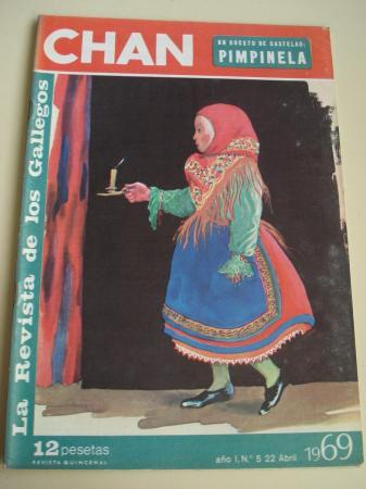 Revista CHAN. La Revista de los Gallegos. Revista Quincenal. 22 de abril de 1969. Año I. Nº 5