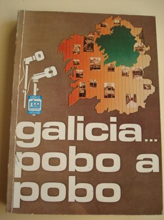 Galicia... pobo a pobo. Radiotelevisión de Galicia- A NOSA RADIO
