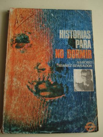 Historias para no dormir. Volumen I, número 1. Selección de Narciso Ibáñez Serrador