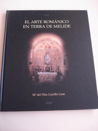 El arte románico en Terra de Melide (con esquemas de plantas de los edificios)