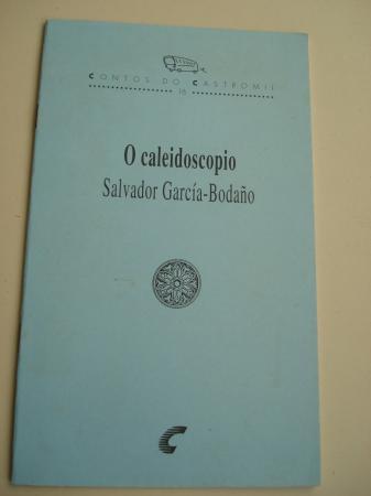 O caleidoscopio. Contos do Castromil, nº 16