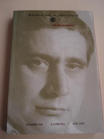 Antón Avilés de Taramancos. Boletín da Real Academia Galega. Número 364. A Coruña, 2003
