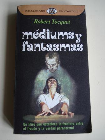 Médiums y fantasmas