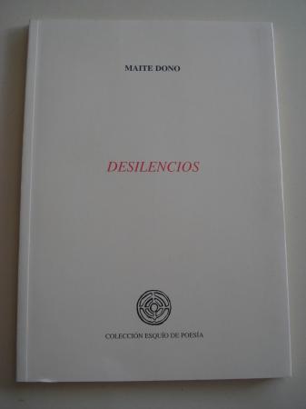 Desilencios (XXIII Premio Esquío de Poesía)