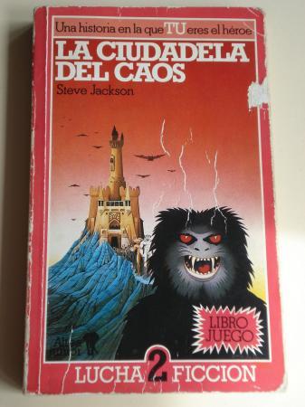 La ciudadela del caos (Libro juego Altea)