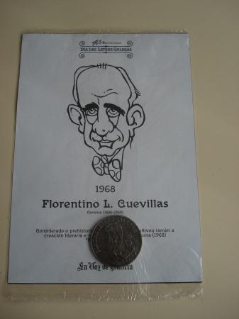 Florentino L. Cuevillas / M. Curros Enríquez. Medalla conmemorativa 40 aniversario Día das Letras Galegas. Colección Medallas Galicia ao pé da letra