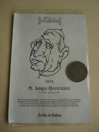 M. Lago González / Xoán Vicente Viqueira. Medalla conmemorativa 40 aniversario Día das Letras Galegas. Colección Medallas Galicia ao pé da letra