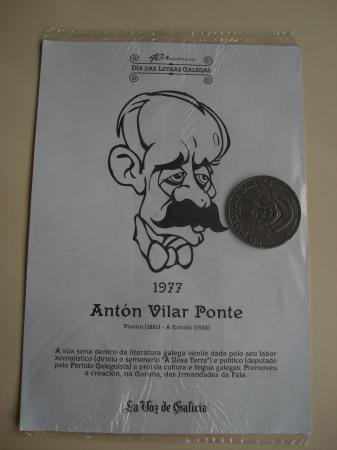 Antón Vilar Ponte / A. López Ferreiro. Medalla conmemorativa 40 aniversario Día das Letras Galegas. Colección Medallas Galicia ao pé da letra