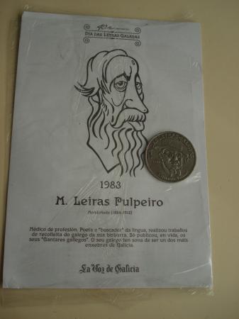 M. Leiras Pulpeiro / A. Cotarelo Valledor. Medalla conmemorativa 40 aniversario Día das Letras Galegas. Colección Medallas Galicia ao pé da letra