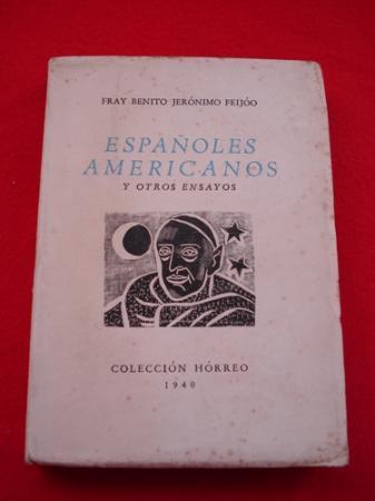 Españoles americanos y otros ensayos