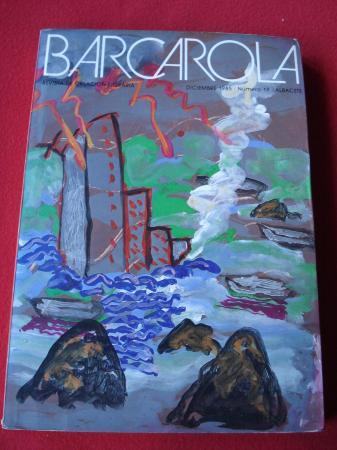 BARCAROLA. Revista trimestral de creación literaria. Diciembre 1985. Nº 19. Albacete