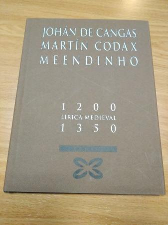Johán de Cangas - Martín Codax - Meendinho 1200-1350. Lírica Medieval. Libro + CD Vozes Alfonsinas: As melodías de Martín Codax