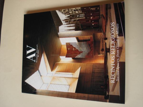 A & V Monografías de Arquitectura y Vivienda nº 95. Recintos religiosos. Sacred Spaces, from Gaudí to Moneo