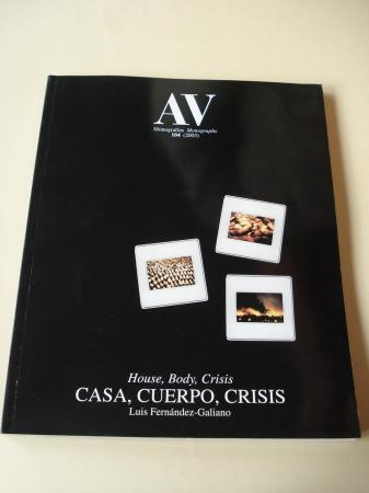 A & V Monografías de Arquitectura y Vivienda nº 104. Casa, cuerpo, crisis. House, Body, Crisis