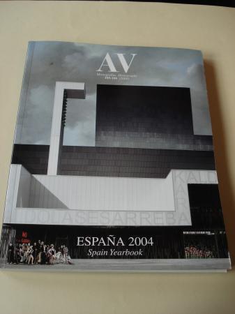 A & V Monografías de Arquitectura y Vivienda nº 105-106. España 2004. Spain Yearbook
