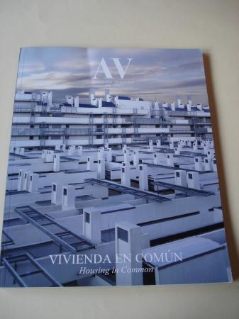 A & V Monografías de Arquitectura y Vivienda nº 126. Vivienda en común. Housing in Common