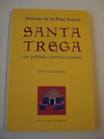 Santa Trega un poblado castrexo-romano (Texto en español)