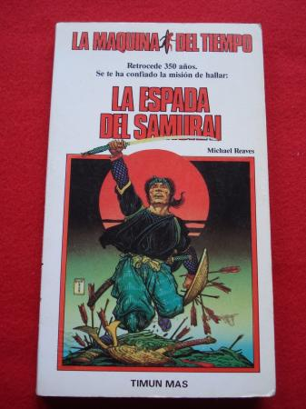 La espada del samurai. La Máquina del Tiempo, nº 3
