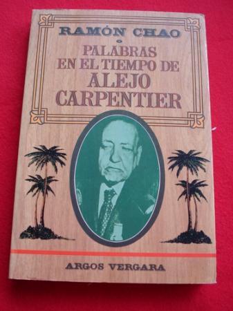 Palabras en el tiempo de Alejo Carpentier