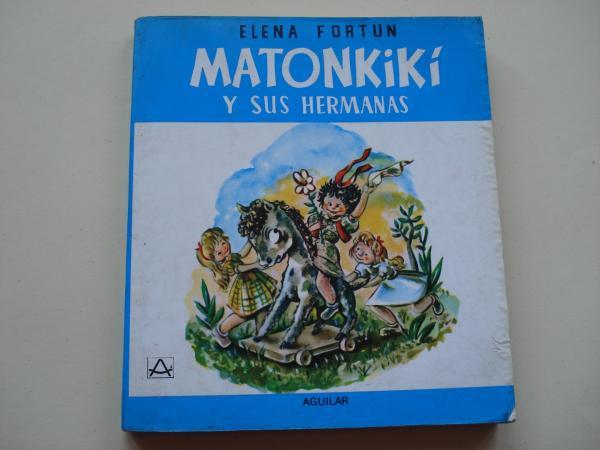 Matonkikí y sus hermanas