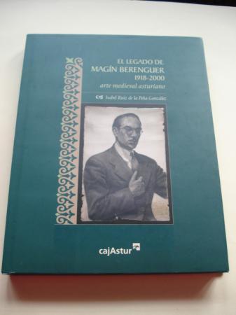 El legado de Magín Berenguer (1918-2000). Arte medieval asturiano