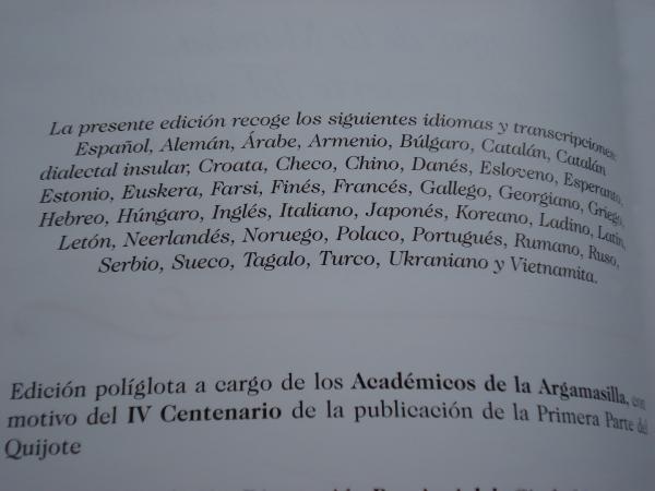 Sonetos y epitafios de Los Académicos de la Argamasilla, lugar de la Mancha, en vida y muerta del valeroso don Quijote de la Mancha. Hoc scripserunt (edición políglota, 42 idiomas)