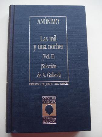 La mil y una noches. Vol. II (Selección de A. Galland)
