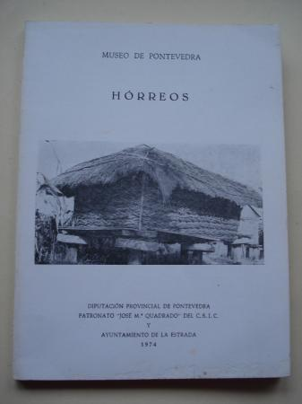 Hórreos. Sobre los hórreos. Tres trabajos de estudiantes. Separta de El Museo de Pontevedra, tomo XXVIII