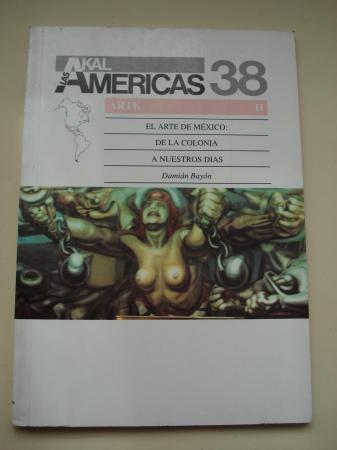 El arte de México: De la colonia a nuestros días. Serie Arte II
