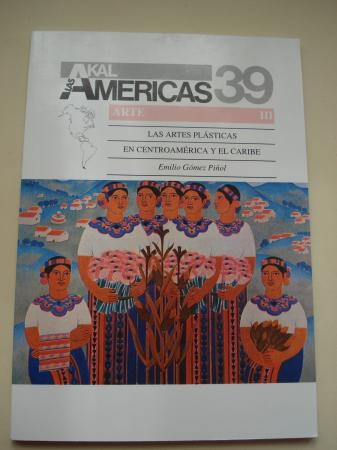 Las artes plásticas en Centroamérica y el Caribe. Serie Arte III