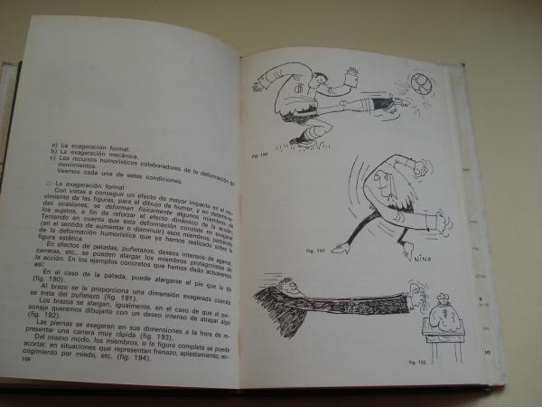 El dibujo de humor. Cómo se dibuja el chiste, la historieta y la ilustración humorística