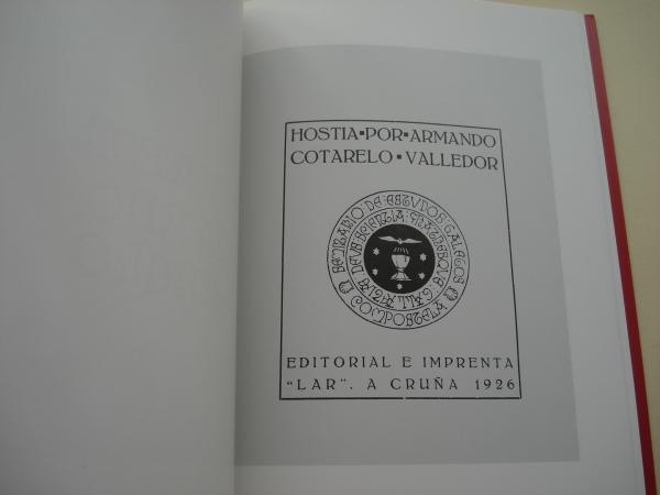 Hostia (Texto en galego). Con facsímil de 1ª edición de LAR (1926)