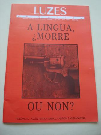 LUZES DE GALIZA. Nº 26. 1995. A lingua, ¿morre?