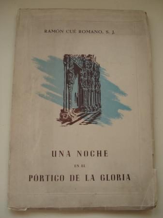 Una noche en el Pórtico de la Gloria (Interpretación lírica de Compostela)