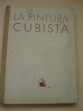 La pintura cubista y sus derivaciones