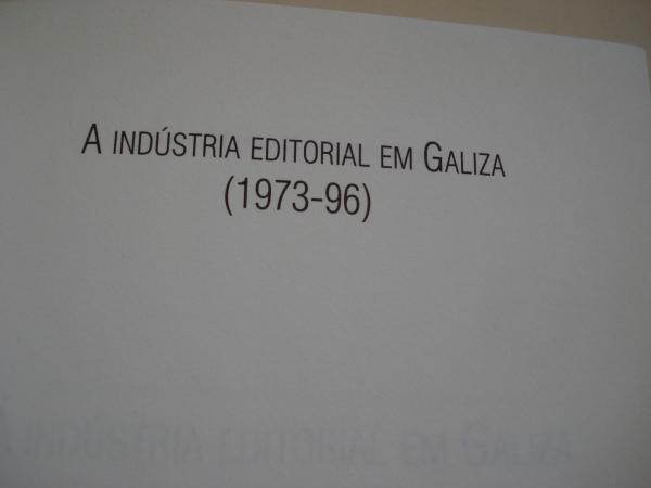 A indústria editorial em Galiza (1973-1996)