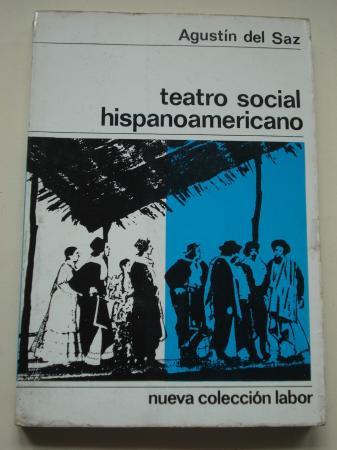 Teatro social hispanoamericano. Farsa y grotesco criollos