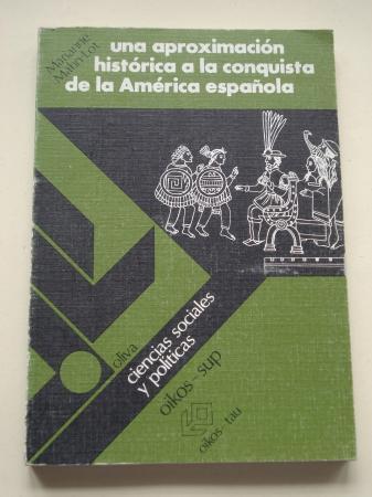 Una aproximación histórica a la conquista de la América española