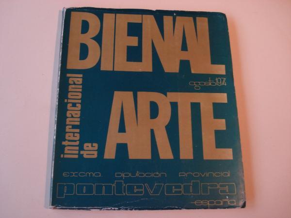 Bienal Internacional de Arte. Pontevedra, agosto 1974
