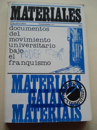 MATERIALES. Crítica de la cultura. Extraordinario nº 1: Documentos del movimiento universitario bajo el franquismo