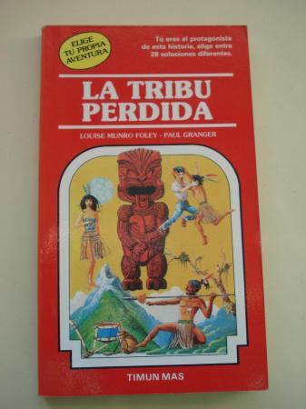 La tribu perdida. Elige tu propia aventura, nº 24