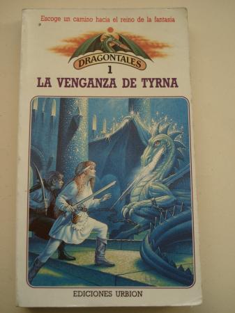 La venganza de Tyrna. Dragontales, nº 1