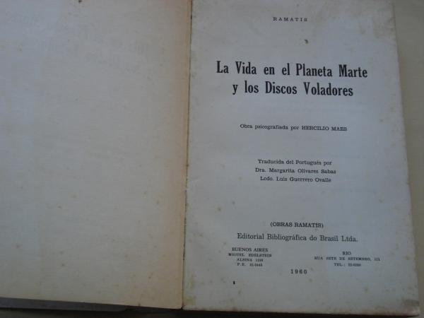La vida en el planeta Marte y los discos voladores (Obra psicografiada por Hercílio Maes)