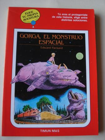 Gorga, el monstruo espacial. Elige tu propia aventura - Globo Azul, nº 12