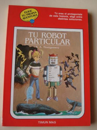 Tu robot particular. Elige tu propia aventura - Globo Azul, nº 3